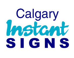 Calgary Instant Signs